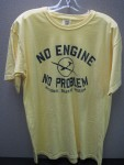 No Engine/No Problem Short Sleeve Tee